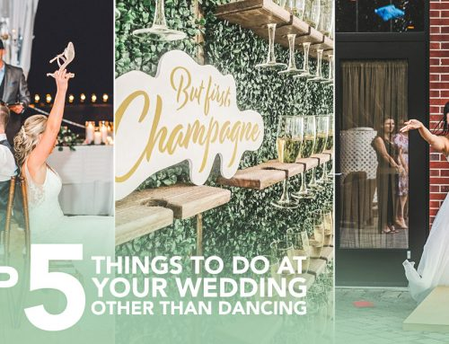 Top 5 Things to Do at Your Wedding Other Than Dancing